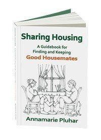 Sharing Housing: A Guidebook for Finding and Keeping Good housemates cover